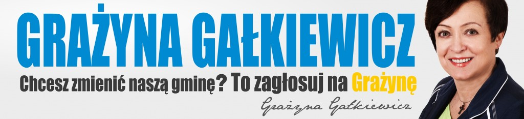 Baner wyborczy Grażyny Gałkiewicz - 2