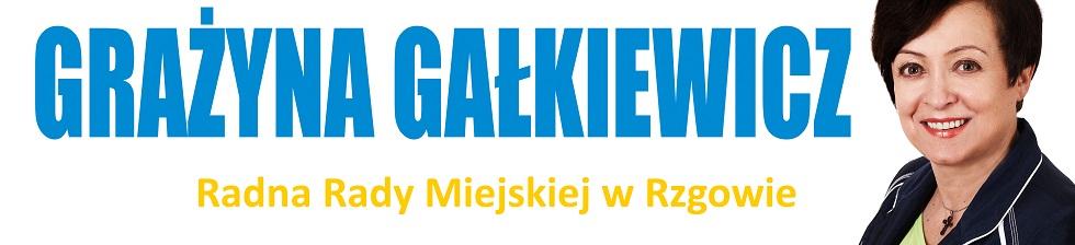 Grażyna Gałkiewicz - radna Rady Miejskiej w Rzgowie