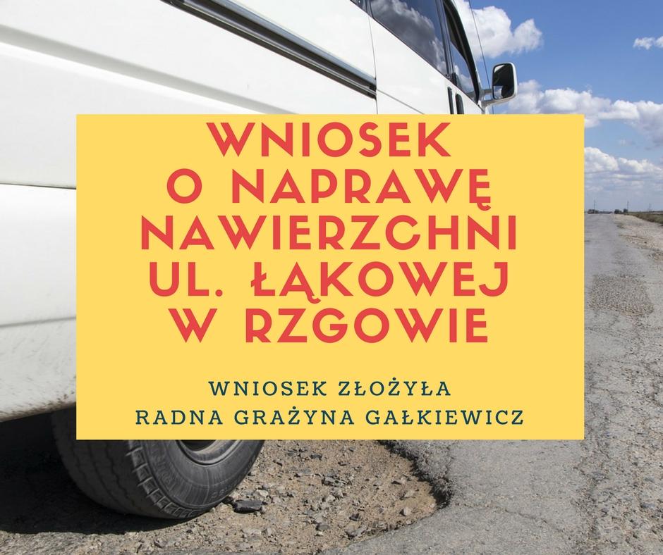Wniosek o naprawę nawierzchni ul. Łąkowej w Rzgowie