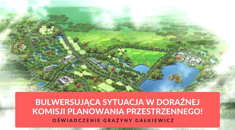 Grażyna Gałkiewicz nie będzie brała udziału w pracach Doraźnej Komisji Planowania Przestrzennego