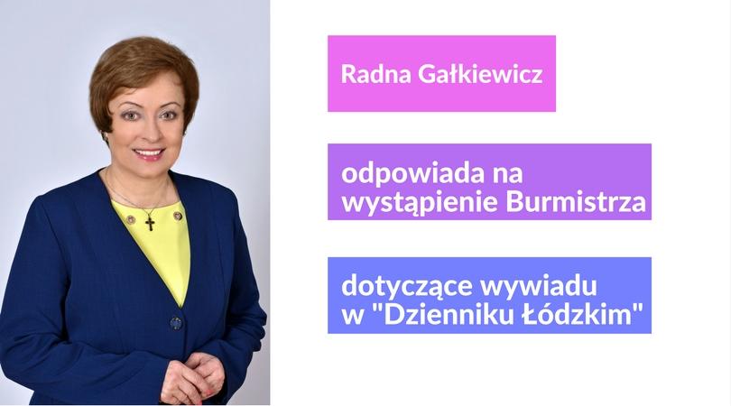 """Radna Gałkiewicz odpowiada Burmistrzowi Kamińskiemu ws. wywiadu w """"Dzienniku Łódzkim"""""""