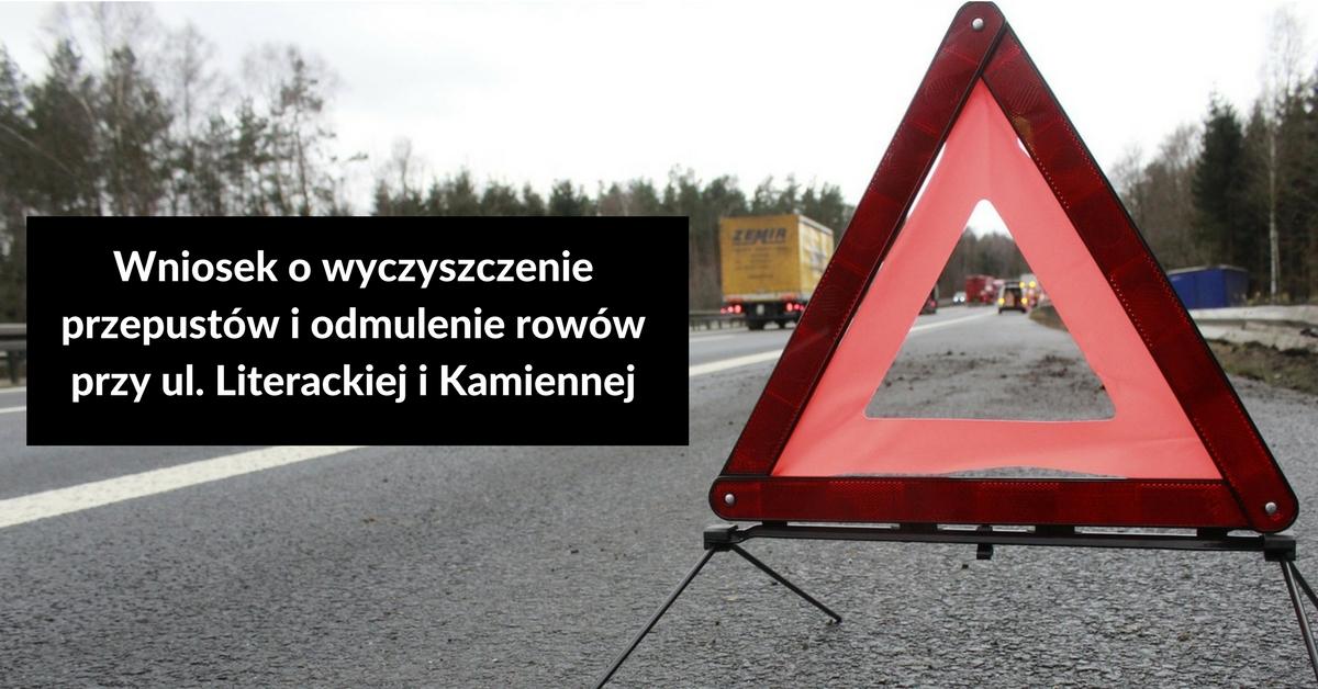 Wniosek o wyczyszczenie przepustów i odmulenie rowów przy ul. Literackiej i Kamiennej